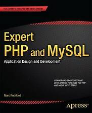 Expert PHP and MySQL: Application Design and Development (Expert's Voice in Web