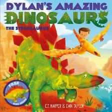 Dylan's Amazing Dinosaurs - The Stegosaurus by E. T. Harper 9781471119361