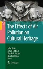 The Effects of Air Pollution on Cultural Heritage (2009, Hardcover)
