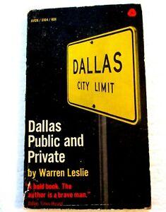 DALLAS PUBLIC AND PRIVATE- (1964) SITE OF JFK KILLING-WARREN LESLIE-
