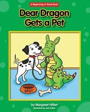 Dear Dragon Gets a Pet: By Hillert, Margaret Pullan, Jack