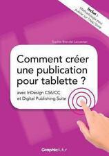 Comment Creer une Publication Pour Tablette ? Avec Indesign CS6/CC et Digital...