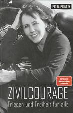 ZIVILCOURAGE - Petra Paulsen & Heiko Schrang BUCH - NEU
