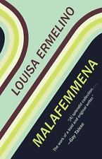 Malafemmena by Louisa Ermelino (2016, Paperback)