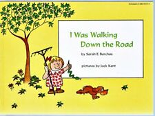 Vintage Children's Book ~ I WAS WALKING DOWN THE ROAD ~ Sarah Barchas NEW