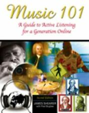Music 101: A Guide to Active Listening for a Generation Online by SHEARER  JAME
