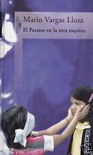 El Paraíso en la Otra Esquina by Mario Vargas Llosa (2003, Hardcover~New)