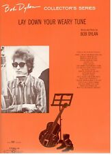 "BOB DYLAN ""LAY DOWN YOUR WEARY TUNE"" SHEET MUSIC-PIANO/VOCAL/CHORDS-1965-NEW"