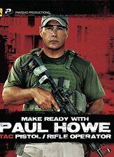 Panteao Productions: Make Ready with Paul Howe Tac Pistol/Rifle Operator Blu-ray
