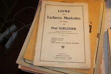 LIVRE DE LECTURE MUSICALE  PAR PAUL SCHLOSSER  1932  EXERCICES LEÇONS SOLFÈGE