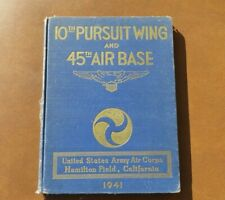WW2 US ARMY MILITARY 10th Pursuit Wing 45th Base Squadron Unit History Book