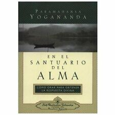 En el Santuario del Alma (In the Sanctuary of the Soul) : Como Orar para...