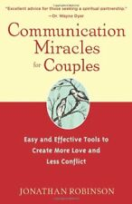 Communication Miracles for Couples: Easy and Effec