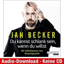 Hörbuch-Download (MP3) ★ Jan Becker: Du kannst schlank sein, wenn du willst -