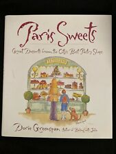 *Signed* Paris Sweets: Great Desserts, by Dorie Greenspan, 1st Edition 2002 HCDJ