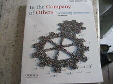 In the Company of Others : An Introduction to Communication by J. Dan...