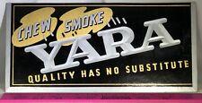 VINTAGE CHEW SMOKE YARA TOBACCO COUNTER SIGN NEW OLD STOCK ORIGINAL PACKAGING
