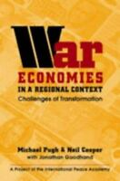 War Economies in a Regional Context : Challenges of Transformation Paperback
