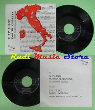 LP 45 7'' ARTURO MANDRILLO E su e giu' Parigi express italy PRC no cd mc dvd