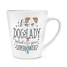 Sono un cane LADY qual è il tuo superpotere 12oz Latte Macchiato tazza-CUCCIOLO