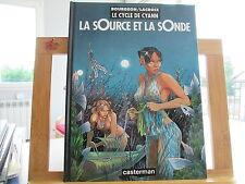 CYCLE DE CYANN 1993 TBE/TTBE T1 LA SOURCE ET LA SONDE BOURGEON LACROIX