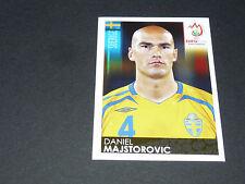 N°394 DANIEL MAJSTOROVIC SUEDE SVERIGE PANINI FOOTBALL UEFA EURO 2008
