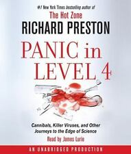 Panic in Level 4 : Cannibals, Killer Viruses, and Other Journeys to the Edge of