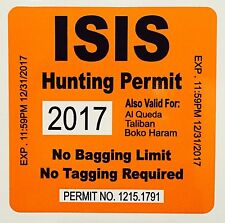 ISIS HUNTING PERMIT DECAL STICKER AR15 MILITARY ARMY NAVY  IRAQ MAGPUL FUNNY VET