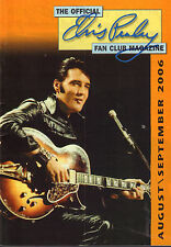 OFFICIAL ELVIS PRESLEY FAN CLUN MAGAZINE 2006 AUGUST/SEPTEMBER