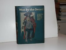 WON BY THE SWORD. A Story of the Thirty Years' War.  G A Henty,  HB, VG