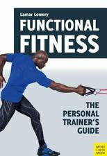 Functional Fitness: The Personal Trainer's Guide, Lamar Lowery, Good Book