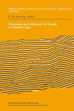 Production and Utilization of Protein in Oilseed Crops : Proceedings of a...