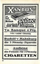 Xantos-Dubec * VA BANQUE including cigarettes produktwerb. historical advertising 1913