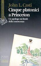 Casti John L. five Platonic Princeton apologue limits of knowledge