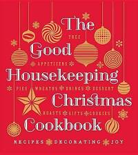 USED (GD) The Good Housekeeping Christmas Cookbook: Recipes * Decorating * Joy (