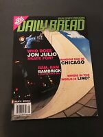 Daily Bread Magazine Rollerblading May 2004 CHICAGO Jon Julio Aggressive Skate