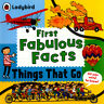 First fabulous facts: Things that go by Clive Gifford (Paperback / softback)
