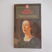Hervé BAZIN Vipère au poing 1999 roman littérature Grasset Paris France N5640