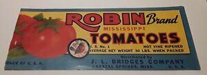 Robin Brand Tomatoes Label Mississippi J L Bridges Company Crystal Springs