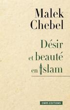 désir et beauté en islam Chebel  Malek Occasion Livre