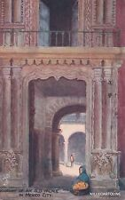 MEXICO - DOORWAY OF AN OLD PALACE - OILETTE POSTCARD 7950