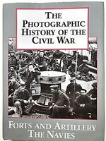 Photographic History of the Civil War Vol. 3 : Forts & Artillery The Navies New