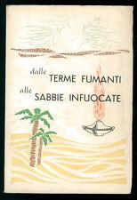 MORELLO IGINO DALLE TERME FUMANTI ALLE SABBIE INFUOCATE MISSIONI AFRICA 1961