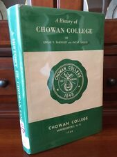 RARE A History of Chowan College, Murfreesboro, North Carolina, 1st ed. HC w/ DJ