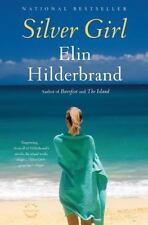 Silver Girl by Elin Hilderbrand, paperback