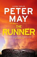 The Runner: China Thriller 5 (China Thrillers) By Peter May