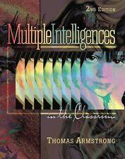 Multiple Intelligences in the Classroom, 2nd editi