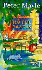 Hôtel Pastis - Peter Mayle - Livre - 92910 - 2406852