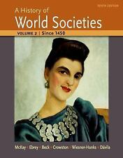 A History of World Societies, Vol2: Since 1450 [Paperback] [ 2014]
