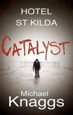 Catalyst (Hotel St Kilda),Michael Knaggs